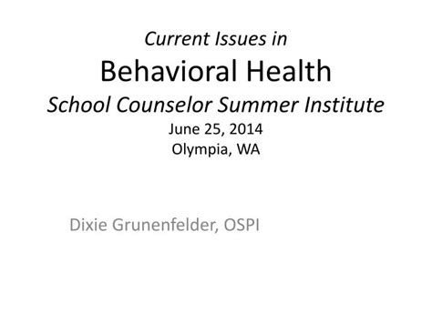 issues in school counseling ppt current issues in behavioral health school counselor