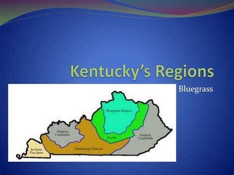 Region Of Kentucky by Ppt Kentucky S Regions Powerpoint Presentation Id 2493455