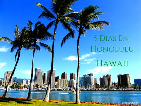 fotos de hawaii lugares tursticos de hawaii 5 d 237 as en honolulu hawaii alicia s own