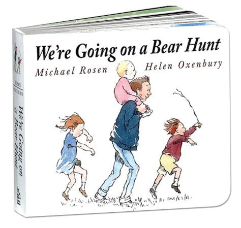we re going on a bear hunt board book