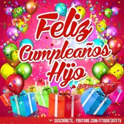 imagenes de cumpleaños para in hijo tarjetas de cumple a 241 os on pinterest happy birthday