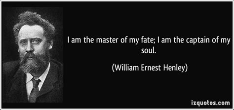 master of my fate captain of my soul tattoo william ernest henley quotes quotesgram