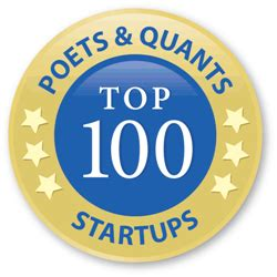 Poets And Quants Mba Ranking Aggregation by Poets Quants Top 100 Mba Startups