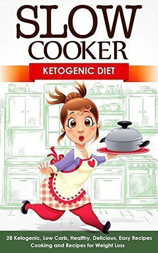 ketogenic pressure cooker cookbook 100 delicious low carb high recipes for weight loss and improved health books best ketogenic cookbook ideas on