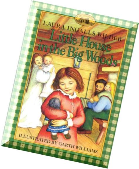 house in the big woods book report ingalls wilder and garth williams