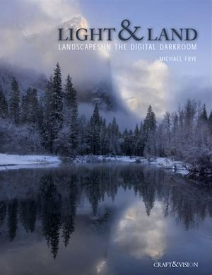 light & land ebook available today! michael frye photography