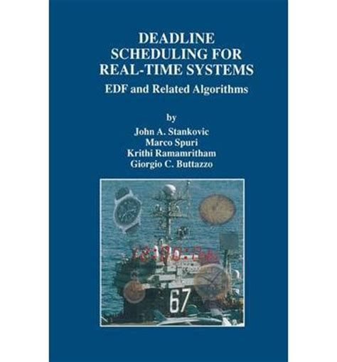 real time relationships the logic of books deadline scheduling for real time systems a