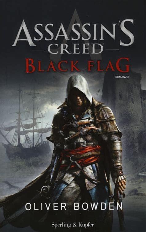 libro assassin s creed black flag di o bowden lafeltrinelli