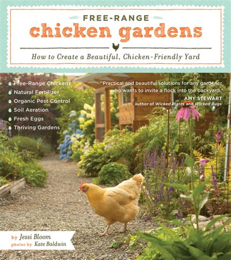 eat from your yard cookbook from paradise books free range chicken gardens how to create a beautiful