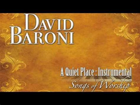 A Place David Baroni Quot Fill This Place With Praise Quot A Place Songs Of Worship Vol Ii