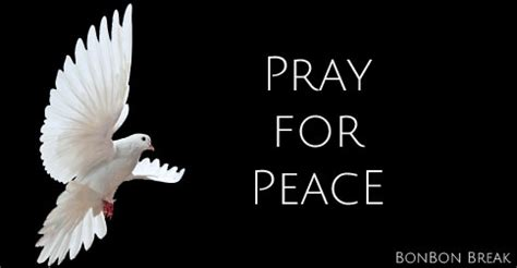 pray for peace bonbon break