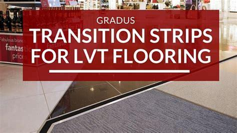 gradus transition strips  luxury vinyl tile flooring