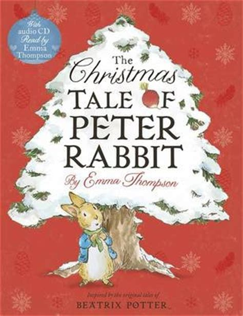 peter rabbit a christmas 0241291755 the christmas tale of peter rabbit book and cd emma thompson 9780723293682