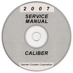 2007 Dodge Caliber Service Manual On Cd Rom