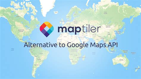 google maps api alternative maptiler news