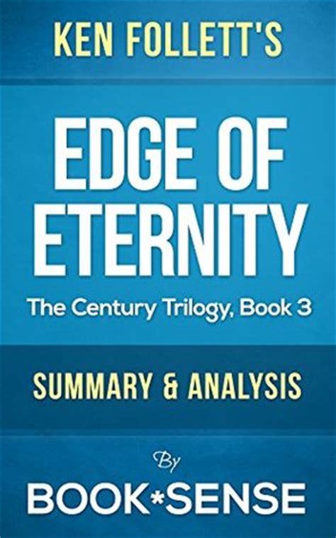 edge of eternity book three of the century trilogy edge of eternity by ken follett the century trilogy
