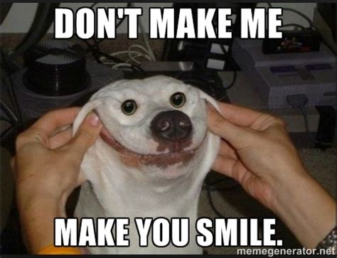 Weird Smile Meme - dont make me make you smile picsmine