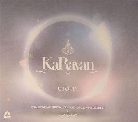 spiritual house music pierre ravan various karavan utopia global grooves spiritual house music vinyl at