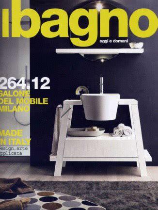 bagno design rivista le migliori riviste di arredamento bagno design bath