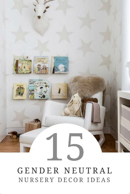 Gender Neutral Nursery Decor 15 Gender Neutral Nursery Decor Ideas How To Simplify