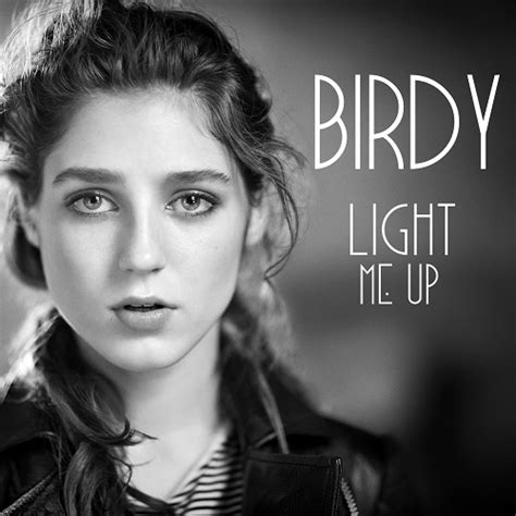 Light Me Up by Birdy Light Me Up This Is Soundcheck