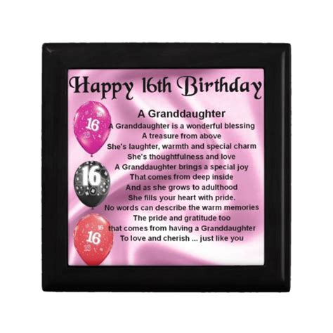 Granddaughter 16th Birthday Cards Granddaughter Poem 16th Birthday Gift Box Zazzle