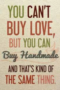Buy Handmade Gifts - handmade thoughts quotes
