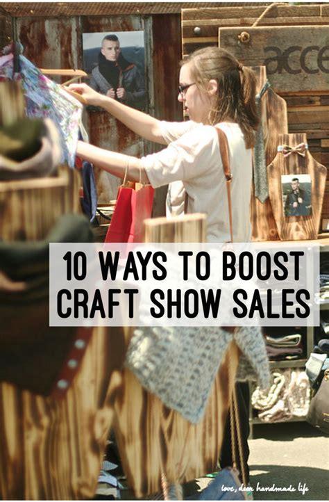 The Handmade Show - 10 ways to boost craft show sales dear handmade