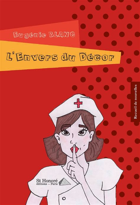 Lenvers Du Decor by L Envers Du D 233 Cor Les Editions Honor 233