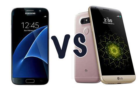 samsung galaxy s7 vs lg g5 detailed comparison