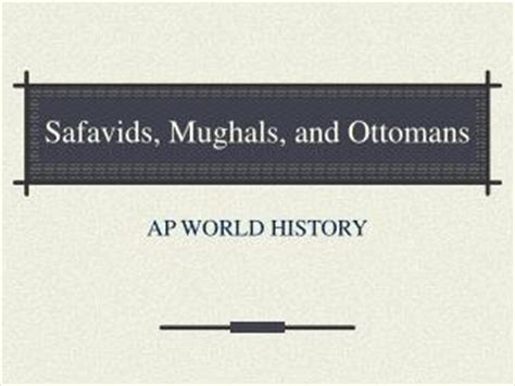 ottomans and safavids ppt decline of the mughals 1707 1857 powerpoint