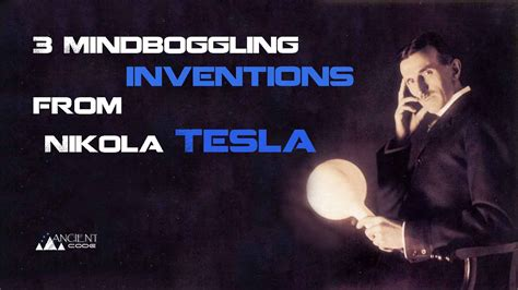 Nikola Tesla Discoveries 3 Mindboggling Inventions From Nikola Tesla Way Ahead Of