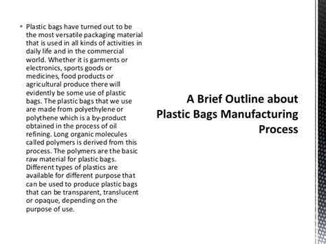 Briefs Outline by A Brief Outline About Plastic Bags Manufacturing Process