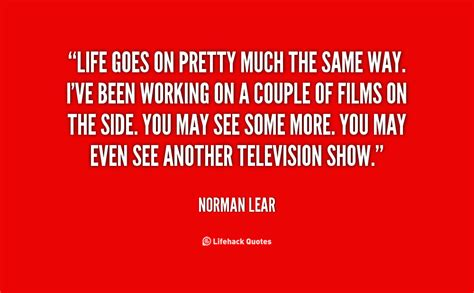 norman lear life norman lear quotes quotesgram