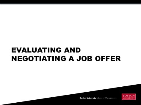 evaluating and negotiating a offer