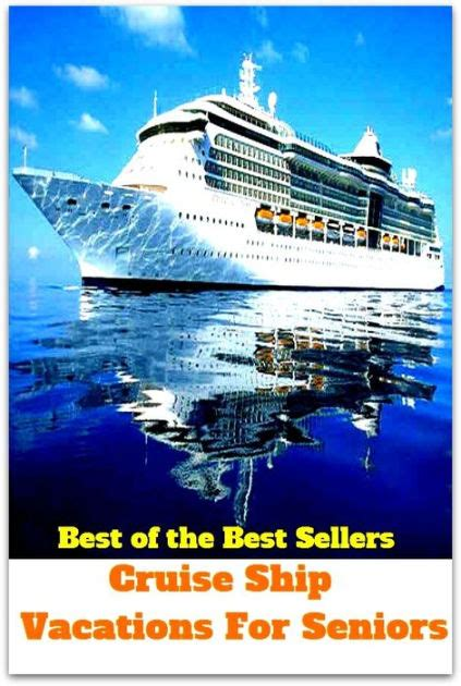 best of the best sellers cruise ship vacations for seniors