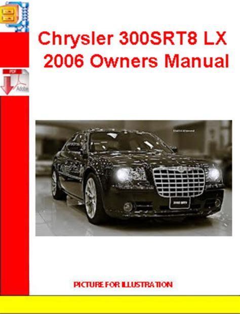 2006 chrysler 300 repair manual free download chrysler chrysler 300srt8 lx 2006 owners manual download manuals