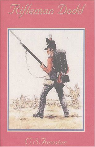 rifleman dodd book report rifleman dodd by c s forester reviews discussion