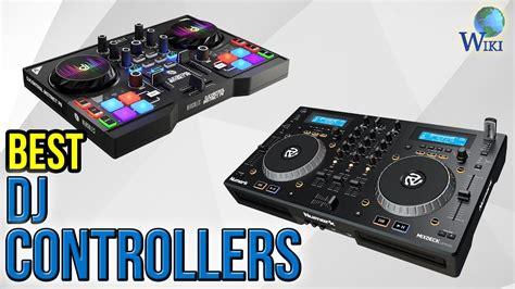 best dj 10 best dj controllers 2017