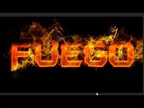 pack cmo fuego en photoshop como hacer un texto de fuego tutorial youtube