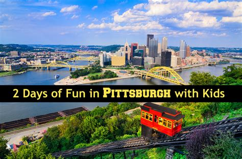 fun things to do in pittsburgh with kids hilton mom voyage