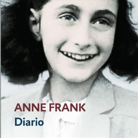 el diario de anne 8466340564 el diario de anne frank anne frank en empieza a escuchar en mp3 28 12 a las 15 38 01 07 08