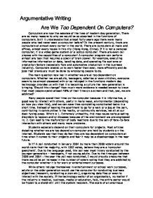 Argumentative Essay On Technology Dependence by Argumentative Essay Computer Dependency Free Computers