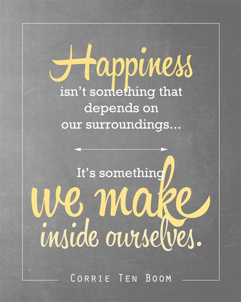 free printable happy quotes free quote printable of corrie ten boom quote about happiness