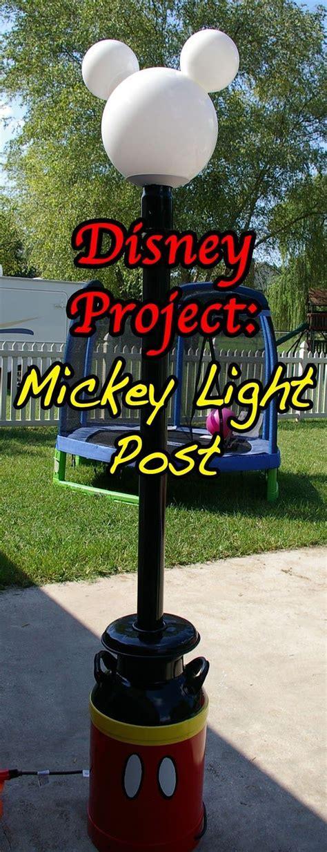 mickey mouse light post disney or shine disney project mickey light post