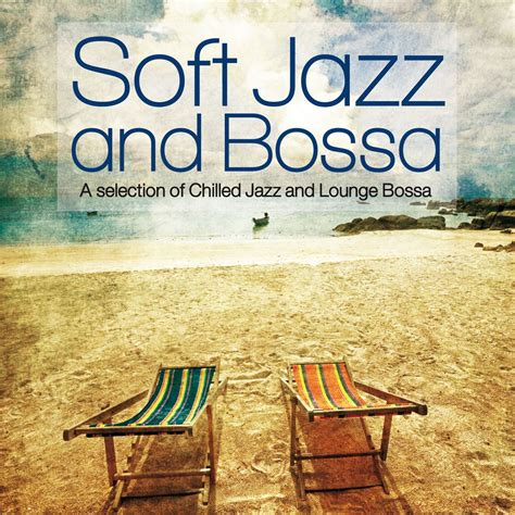 Cd Bossa Ensemble Bossa In Vol2 Imported soft jazz and bossa a selection of chilled jazz and lounge bossa mp3 buy tracklist
