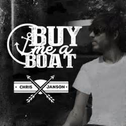 chris janson buy me a boat release chris janson finds sales success outside label radio