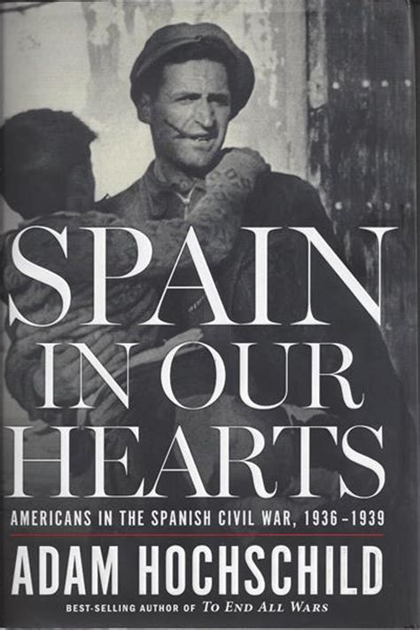 book review quot spain in our hearts quot by adam hochschild red dirt report