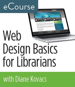website layout design basics new ecourse web design basics for librarians news and
