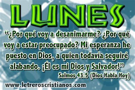 imagenes cristianas de hoy lunes lunes salmos 43 5 dhh 171 letreros cristianos com